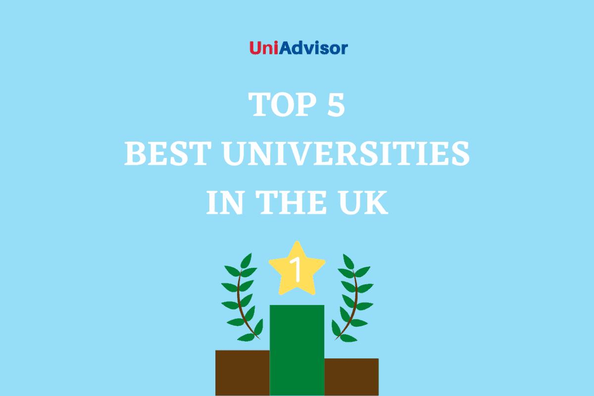Top 5 best universities in the UK