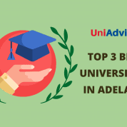 TOP 3 BEST UNIVERSITIES IN ADELAIDE