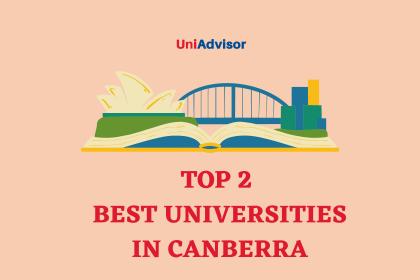 Top 2 best universities in Canberra