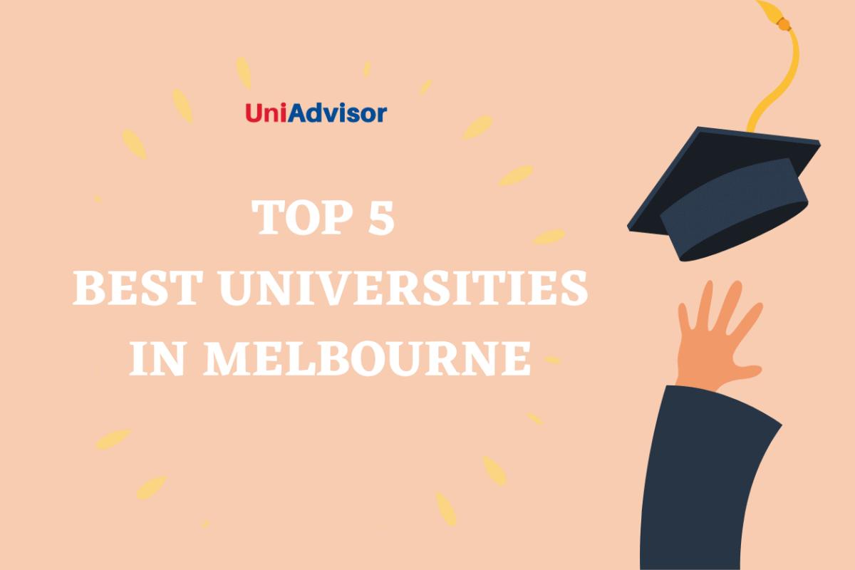 Top 5 best universities in Melbourne